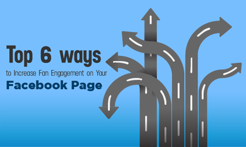 op-6-ways-to-Increase-Fan-Engagement-on-Your-Facebook-Page